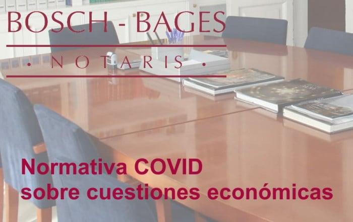 Normativa COVID sobre cuestiones económicas. Notaría de Barcelona